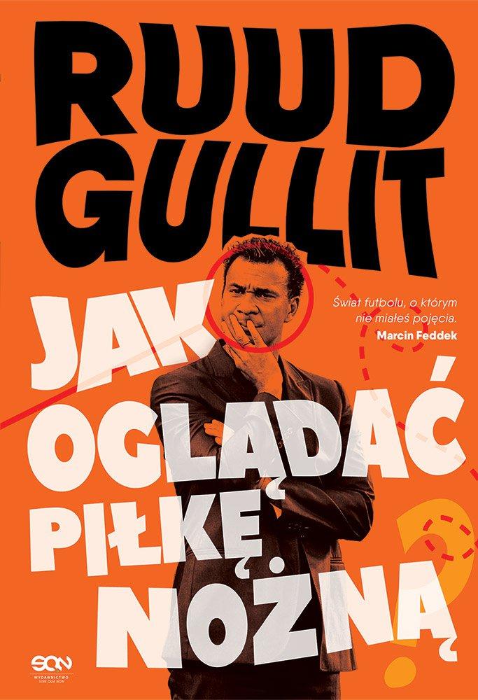 Ruud Gullit. Jak oglądać piłkę nożną - Ebook (Książka EPUB) do pobrania w formacie EPUB