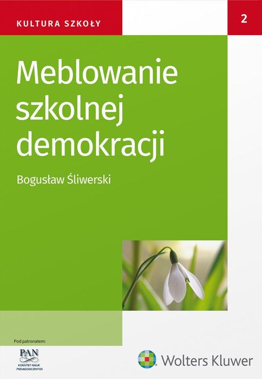 Meblowanie szkolnej demokracji - Ebook (Książka PDF) do pobrania w formacie PDF
