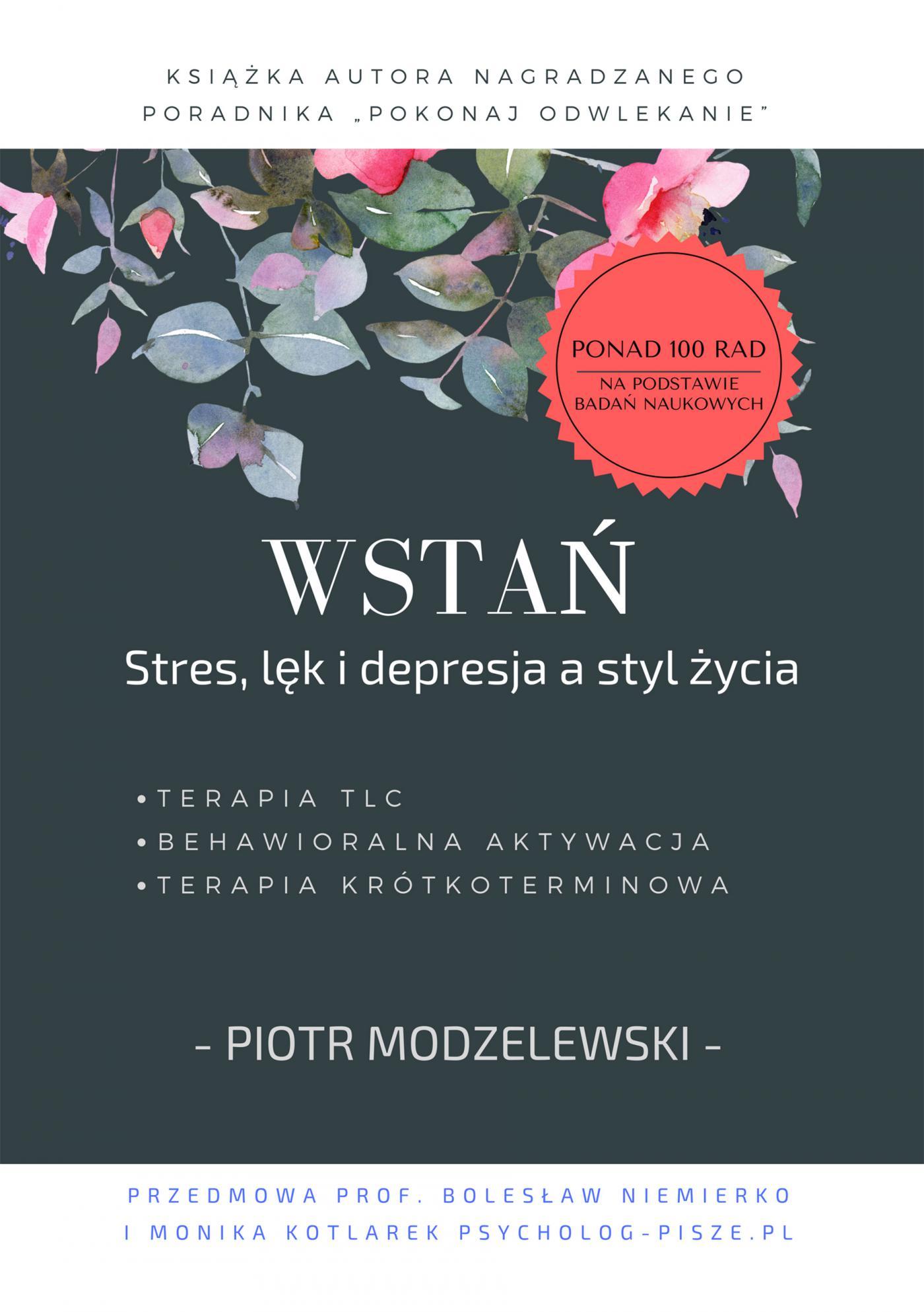 Wstań. Stres, lęk i depresja a styl życia - Ebook (Książka PDF) do pobrania w formacie PDF