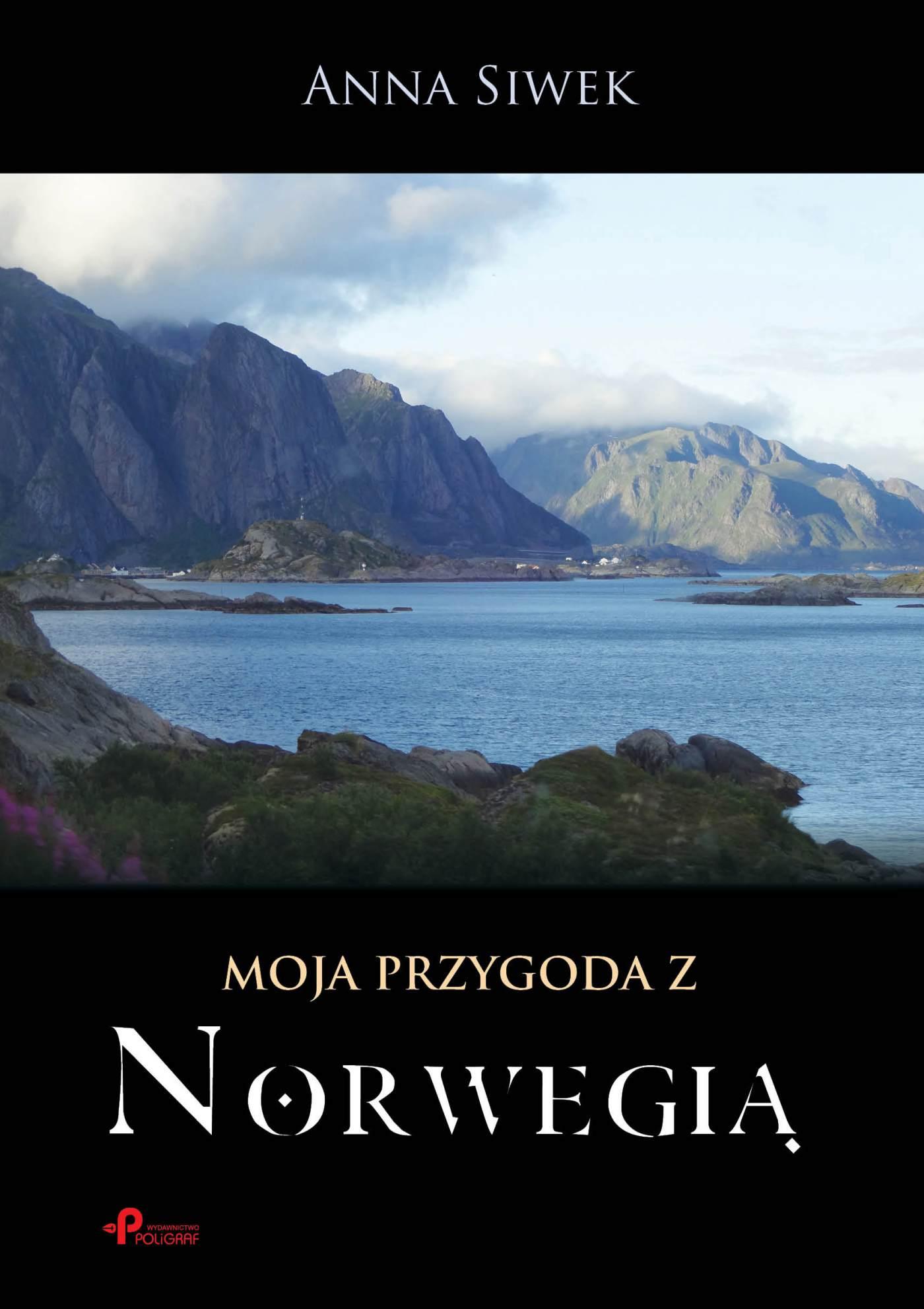 Moja przygoda z Norwegią - Ebook (Książka EPUB) do pobrania w formacie EPUB
