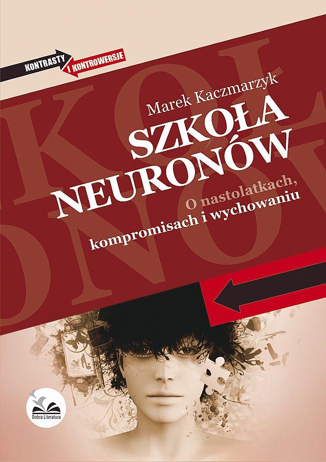 Szkoła neuronów - Ebook (Książka EPUB) do pobrania w formacie EPUB