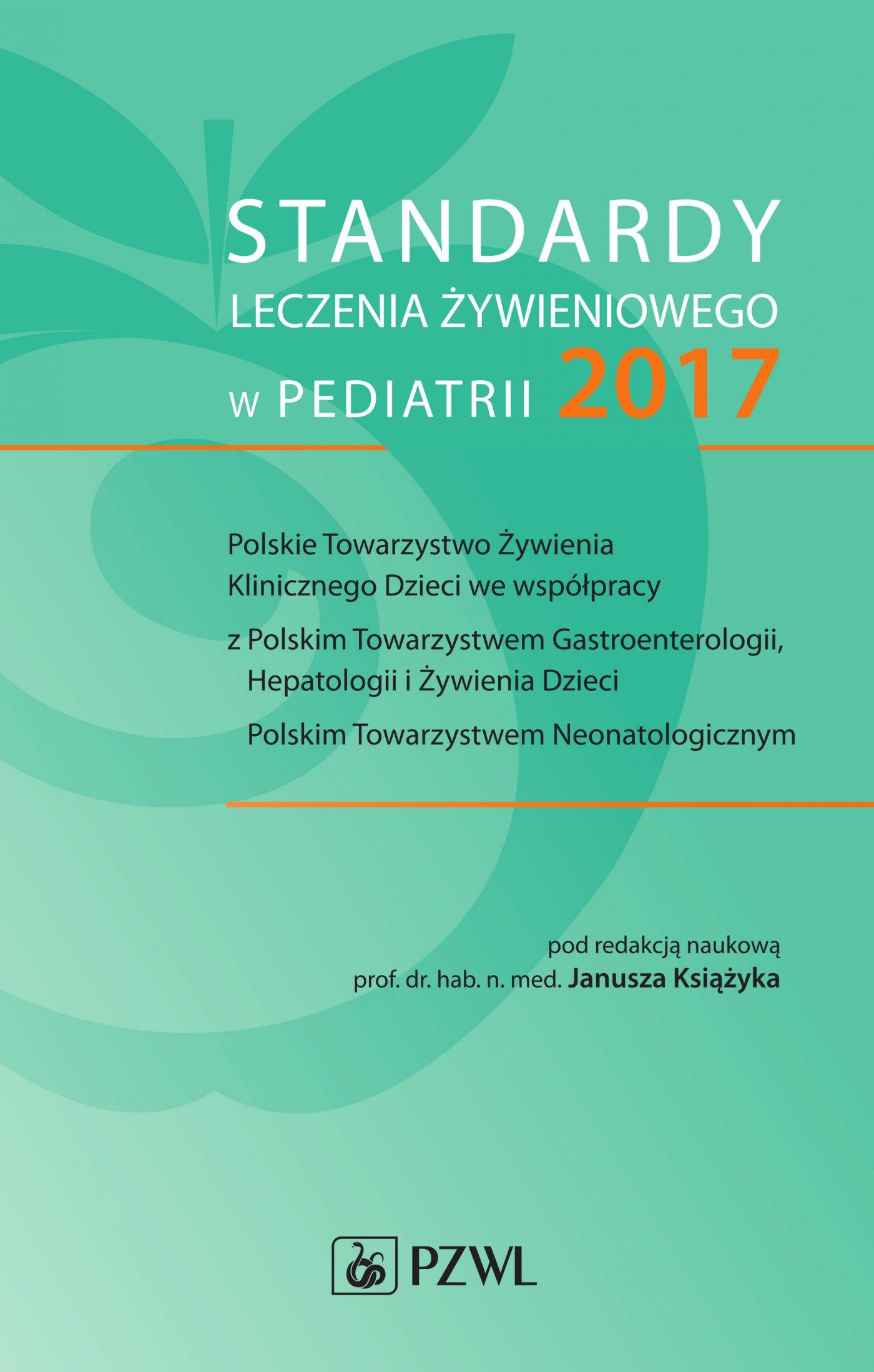 Standardy leczenia żywieniowego w pediatrii 2017 - Ebook (Książka na Kindle) do pobrania w formacie MOBI