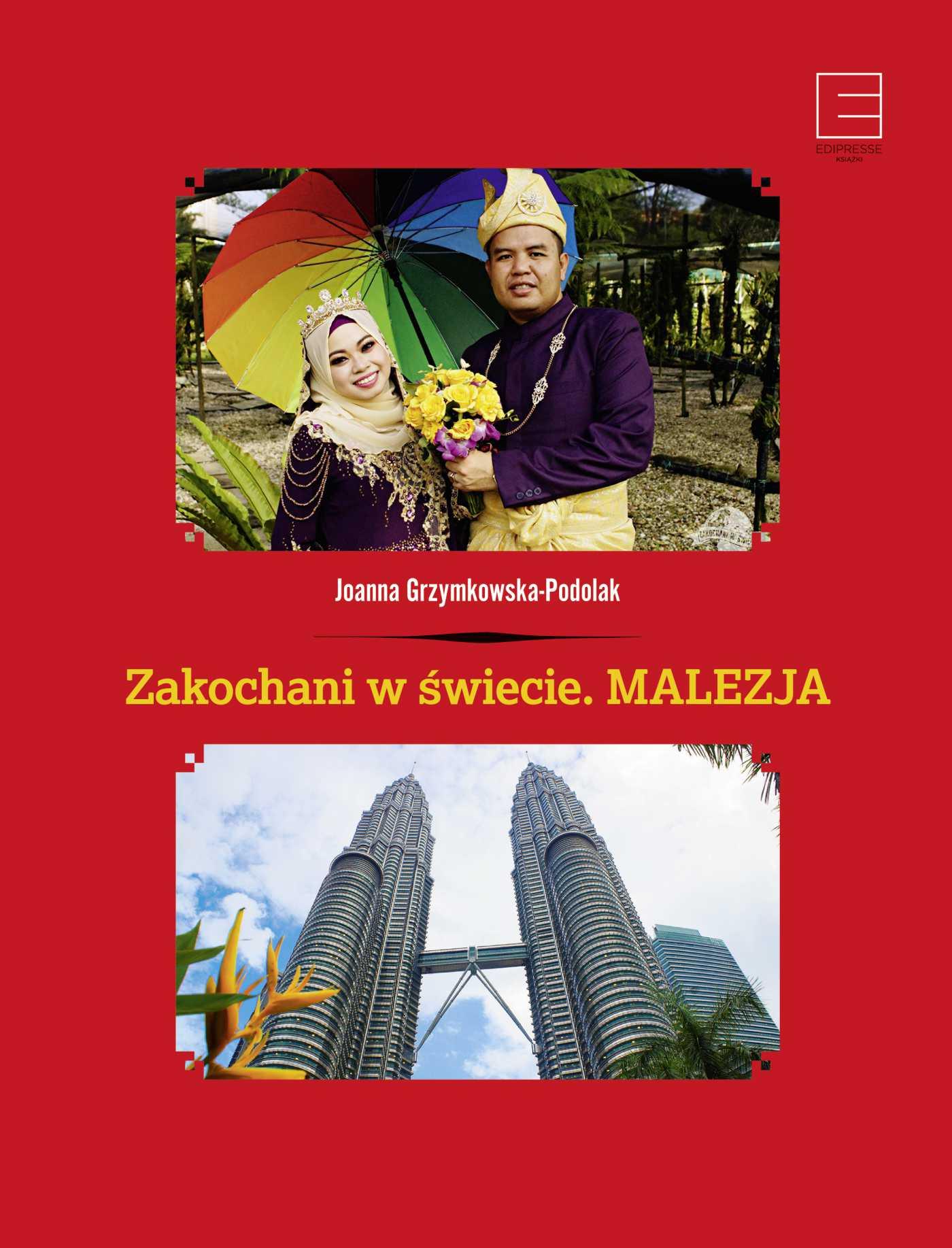 Zakochani w świecie. Malezja - Ebook (Książka na Kindle) do pobrania w formacie MOBI