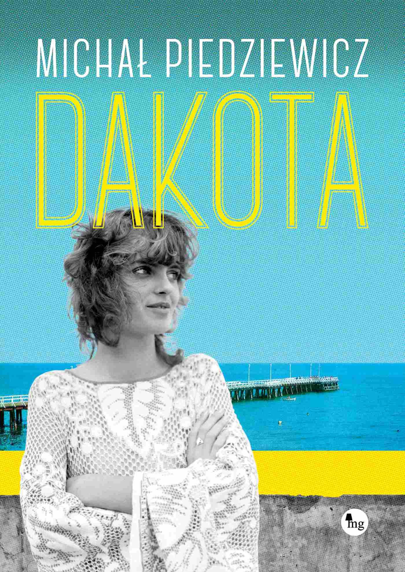 Dakota - Ebook (Książka na Kindle) do pobrania w formacie MOBI