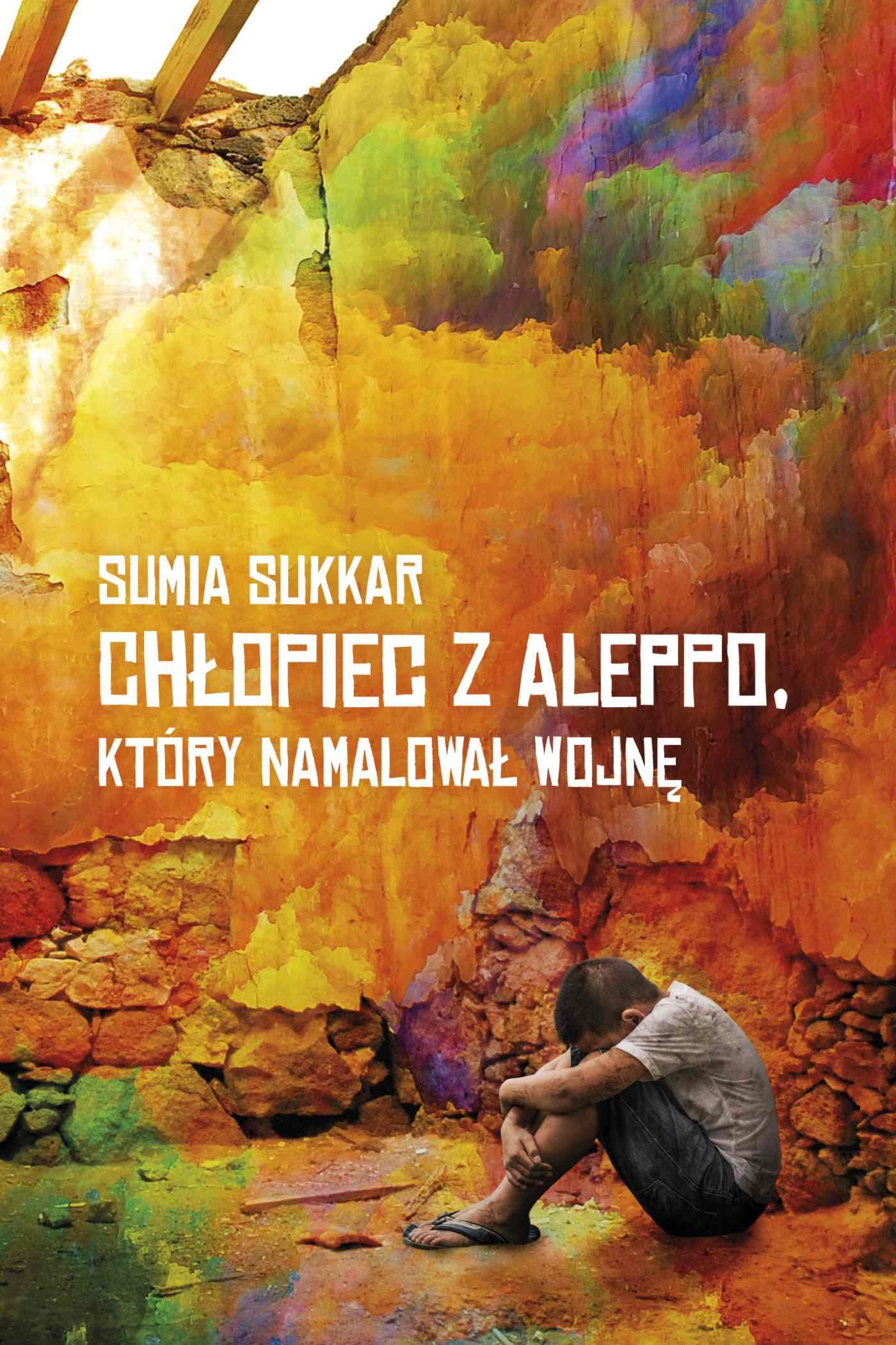 Chłopiec z Aleppo, który namalował wojnę - Ebook (Książka EPUB) do pobrania w formacie EPUB