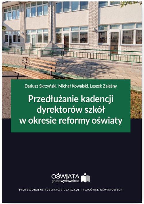 Przedłużanie kadencji dyrektorów szkół w okresie reformy oświaty - Ebook (Książka EPUB) do pobrania w formacie EPUB