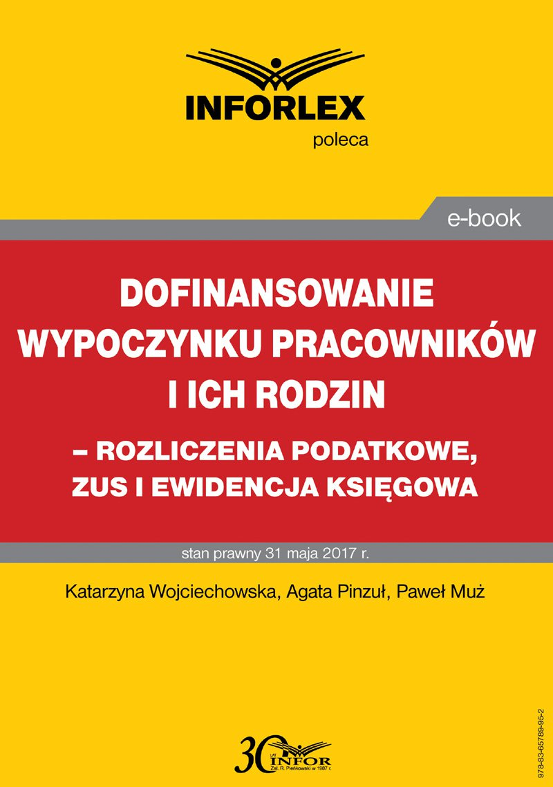 Dofinansowanie wypoczynku pracowników i ich rodzin - rozliczenia podatkowe, ZUS i ewidencja księgowa - Ebook (Książka PDF) do pobrania w formacie PDF
