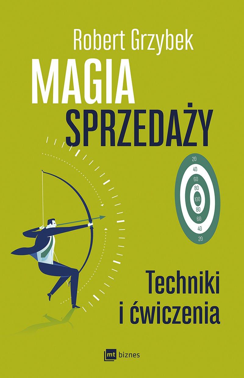Magia sprzedaży. Techniki i ćwiczenia - Ebook (Książka EPUB) do pobrania w formacie EPUB