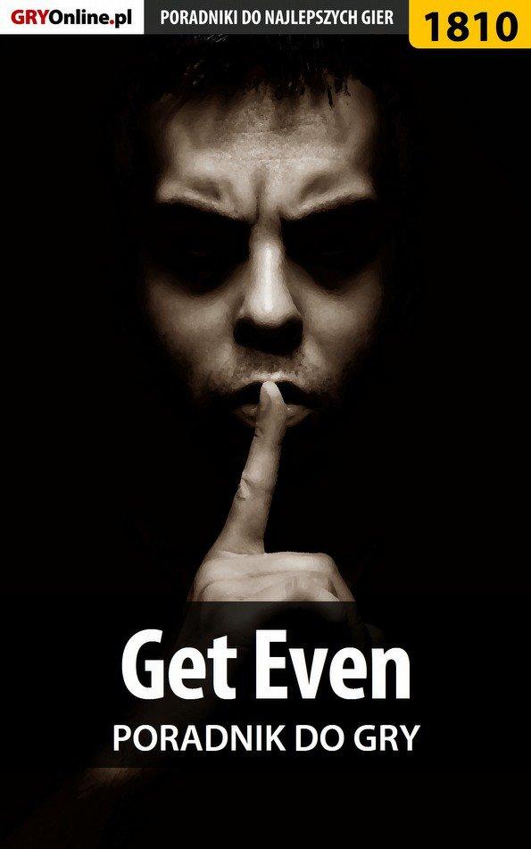 Get Even - poradnik do gry - Ebook (Książka PDF) do pobrania w formacie PDF