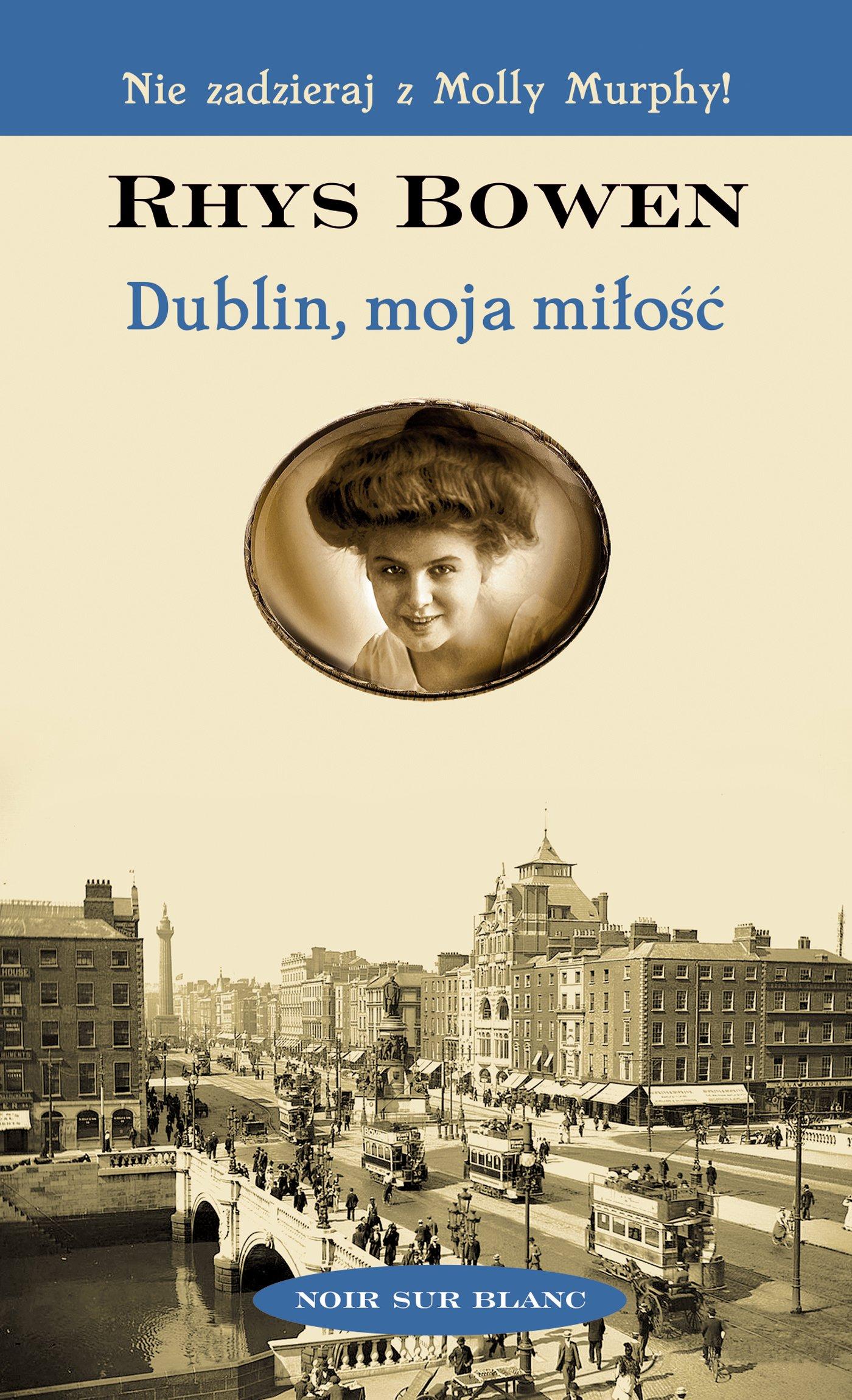 Dublin, moja miłość - Ebook (Książka na Kindle) do pobrania w formacie MOBI