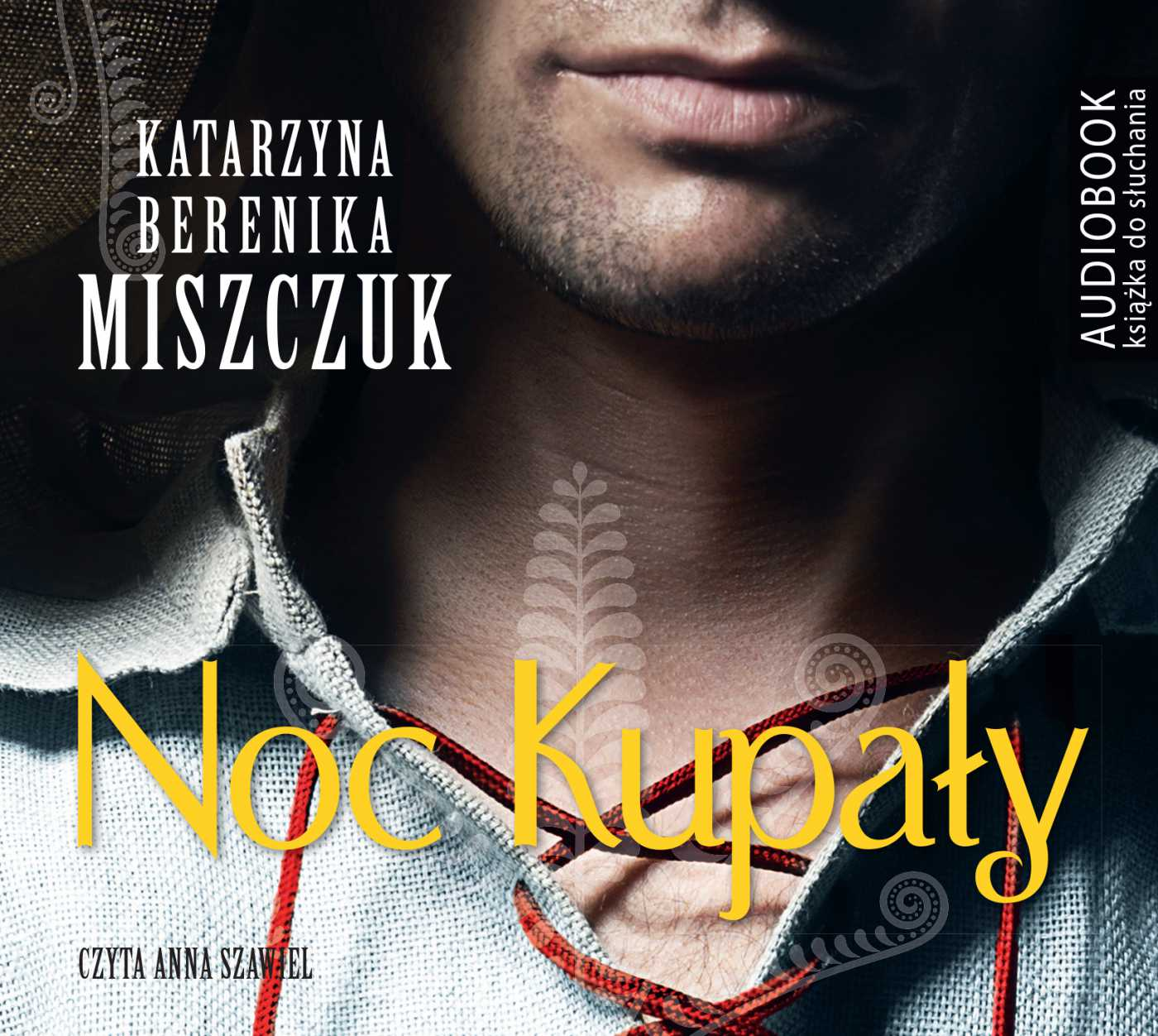 Noc Kupały - Audiobook (Książka audio MP3) do pobrania w całości w archiwum ZIP