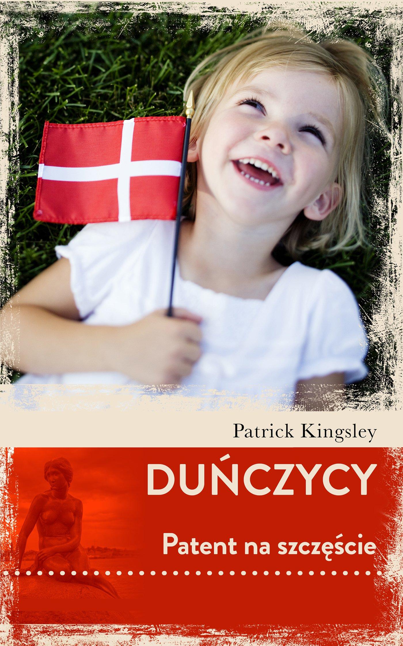 Duńczycy. Patent na szczęście - Ebook (Książka EPUB) do pobrania w formacie EPUB
