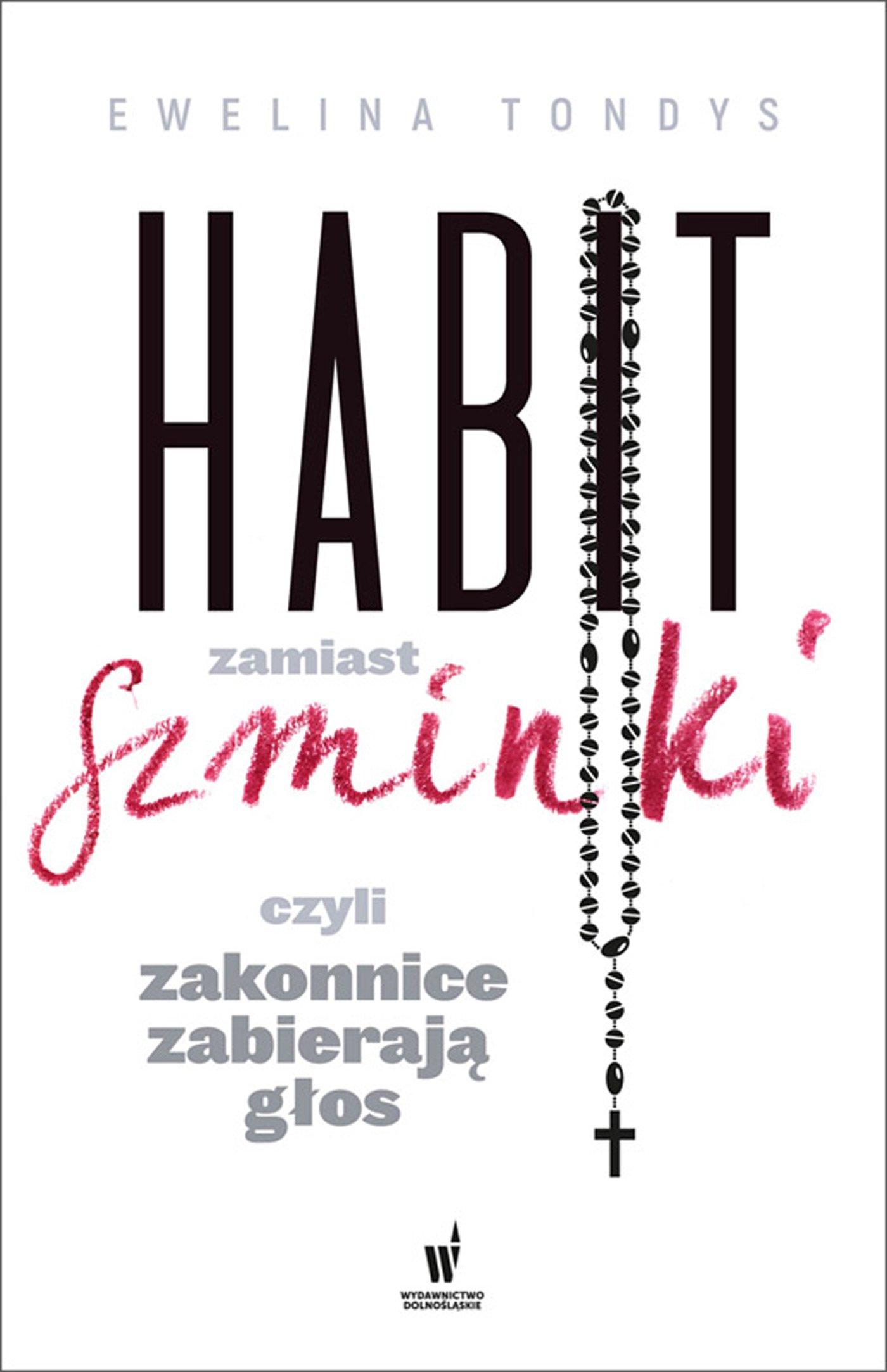 Habit zamiast szminki, czyli zakonnice zabierają głos - Ebook (Książka na Kindle) do pobrania w formacie MOBI