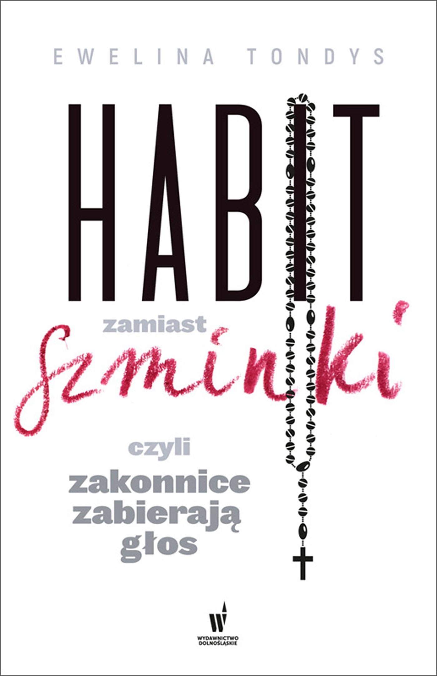 Habit zamiast szminki, czyli zakonnice zabierają głos - Ebook (Książka EPUB) do pobrania w formacie EPUB