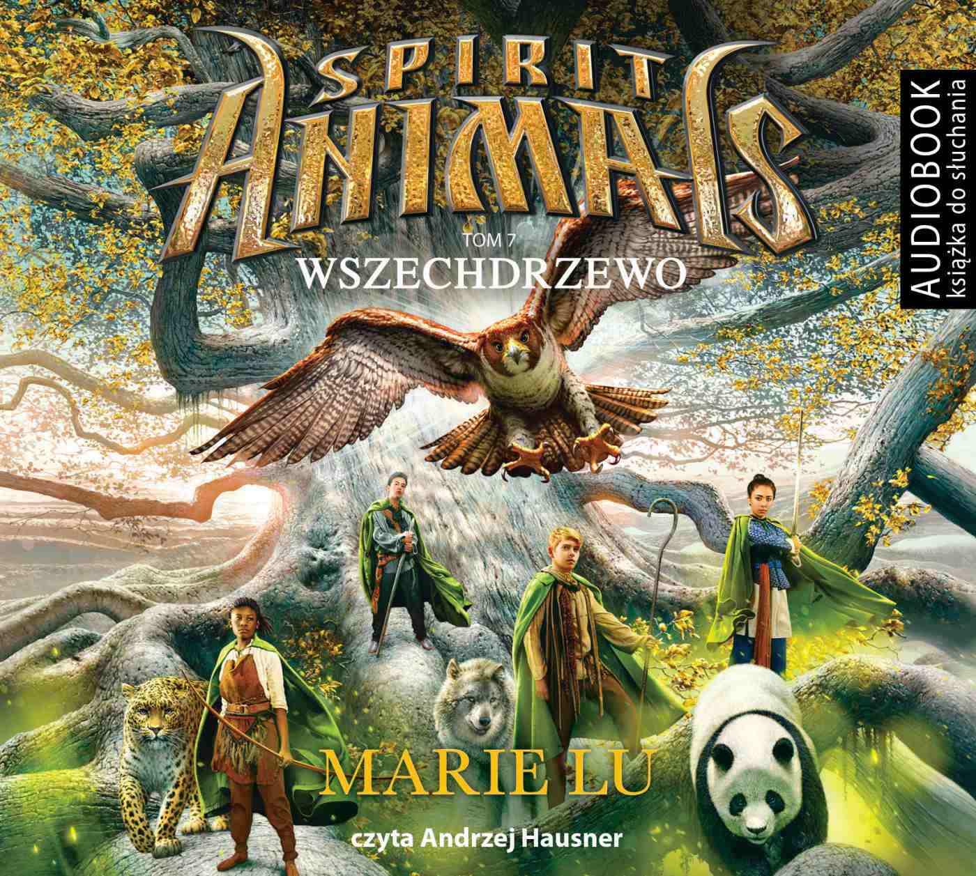 Spirit Animals. Tom 7. Wszechdrzewo - darmowy fragment - Audiobook (Książka audio MP3) do pobrania w całości w archiwum ZIP