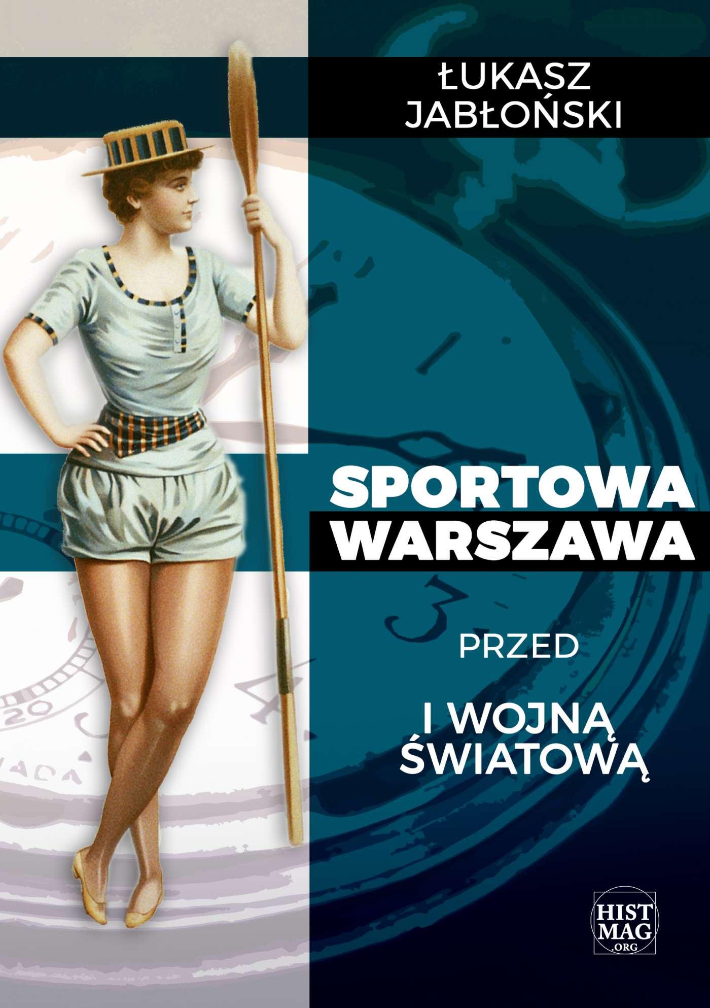 Sportowa Warszawa przed I wojną światową - Ebook (Książka na Kindle) do pobrania w formacie MOBI