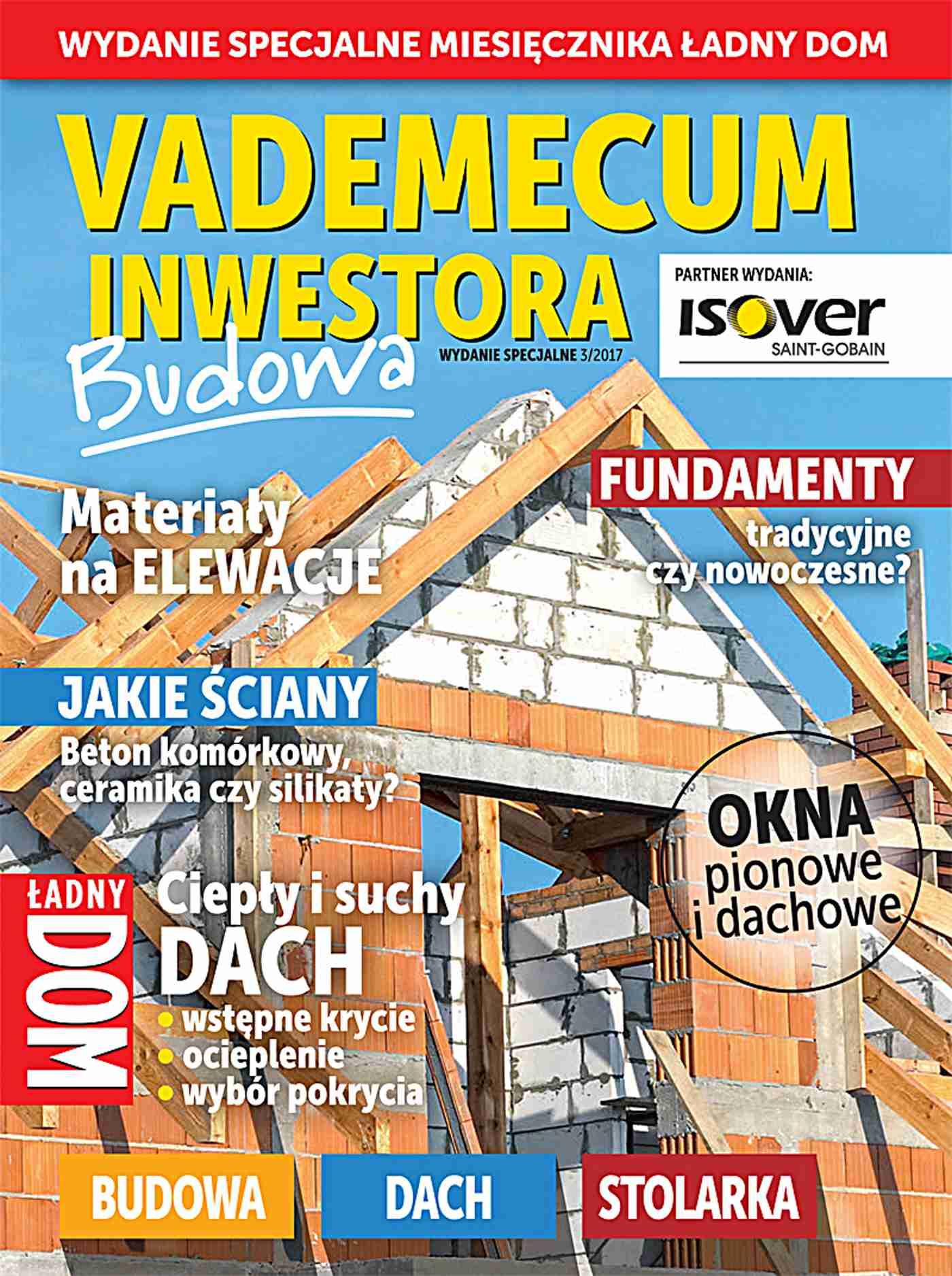 Vademecum inwestora. Okna pionowe i dachowe   Ładny Dom. Wydanie Specjalne 3/2017 - Ebook (Książka PDF) do pobrania w formacie PDF
