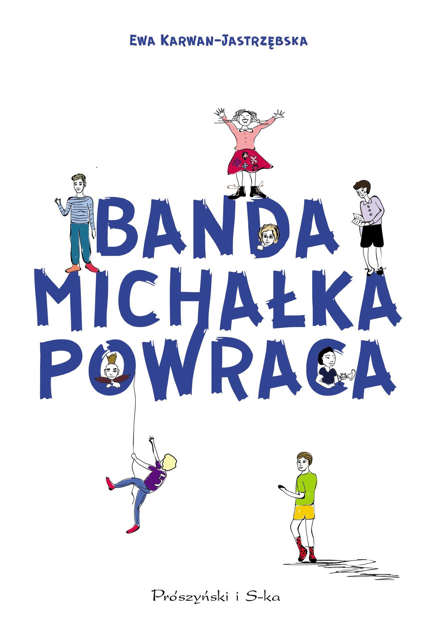 Banda Michałka powraca - Ebook (Książka EPUB) do pobrania w formacie EPUB