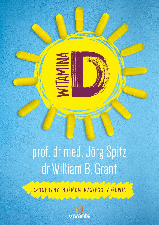 Witamina D. Słoneczny hormon naszego zdrowia - Ebook (Książka EPUB) do pobrania w formacie EPUB
