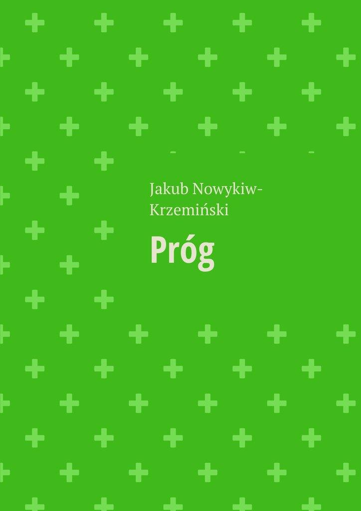 Próg - Ebook (Książka na Kindle) do pobrania w formacie MOBI