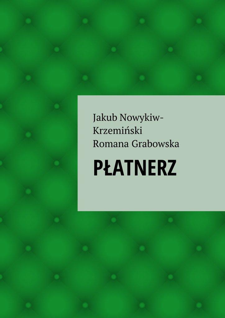 Płatnerz - Ebook (Książka na Kindle) do pobrania w formacie MOBI