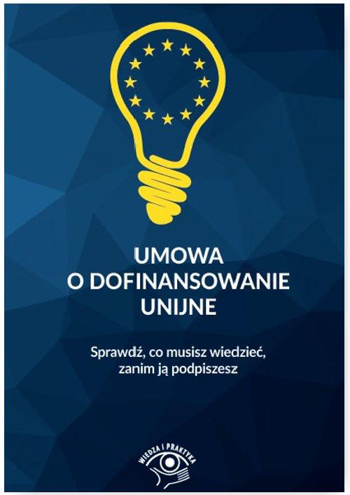 Umowa o dofinansowanie unijne - Ebook (Książka PDF) do pobrania w formacie PDF