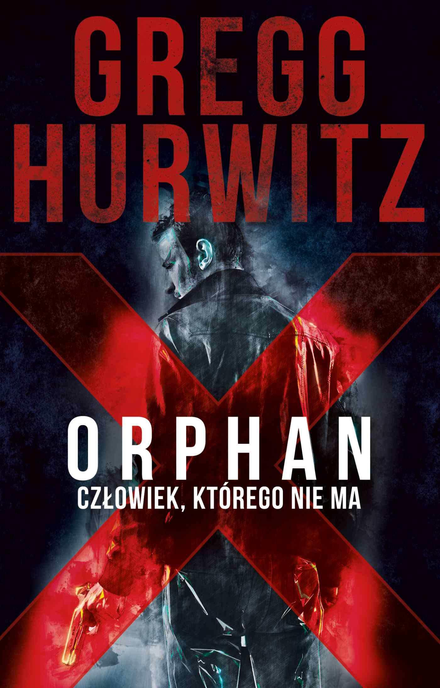 Orphan X. Człowiek, którego nie ma - Ebook (Książka EPUB) do pobrania w formacie EPUB