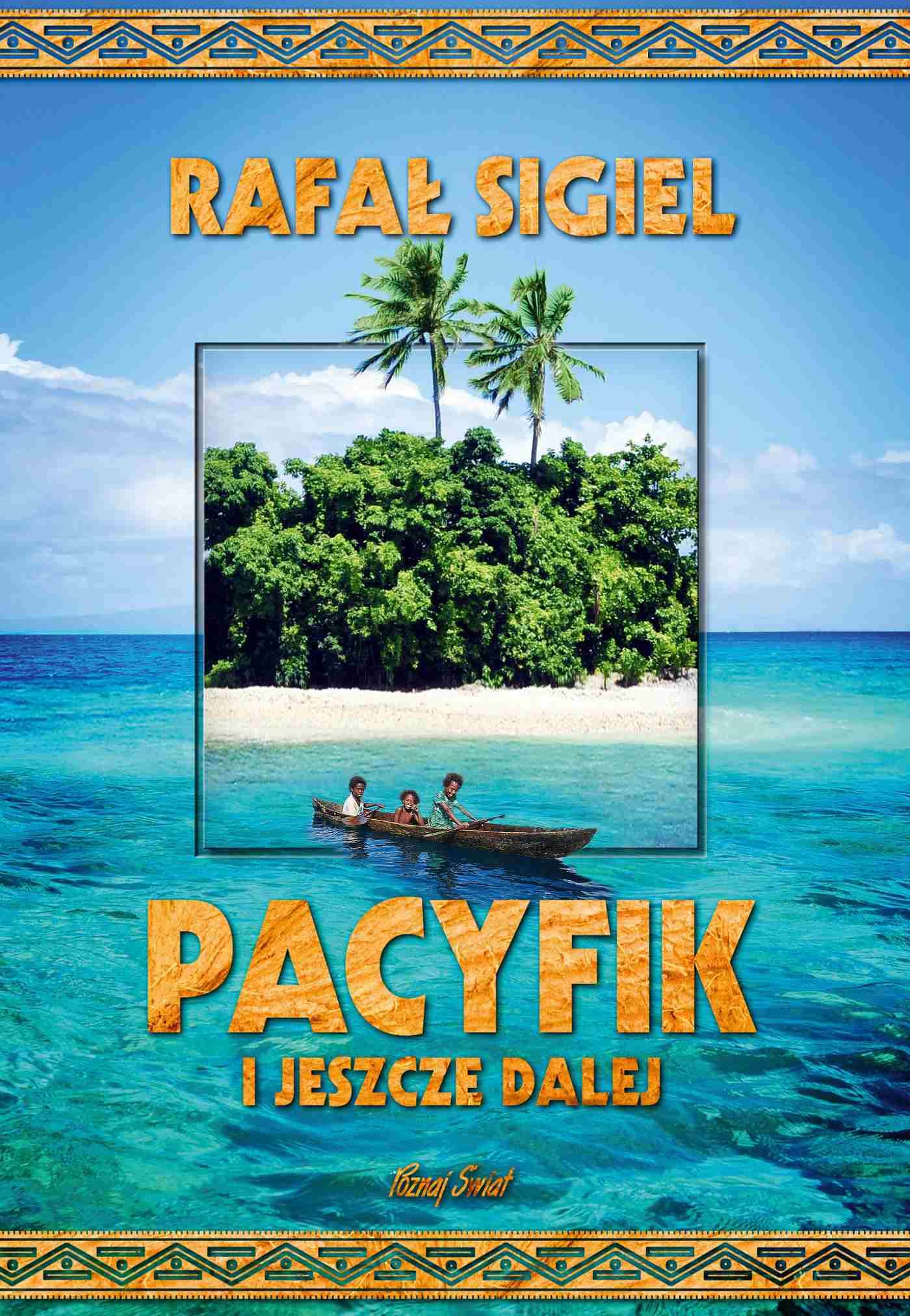 Pacyfik i jeszcze dalej - Ebook (Książka EPUB) do pobrania w formacie EPUB