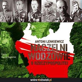 Naczelni wodzowie II Rzeczypospolitej - Audiobook (Książka audio MP3) do pobrania w całości w archiwum ZIP