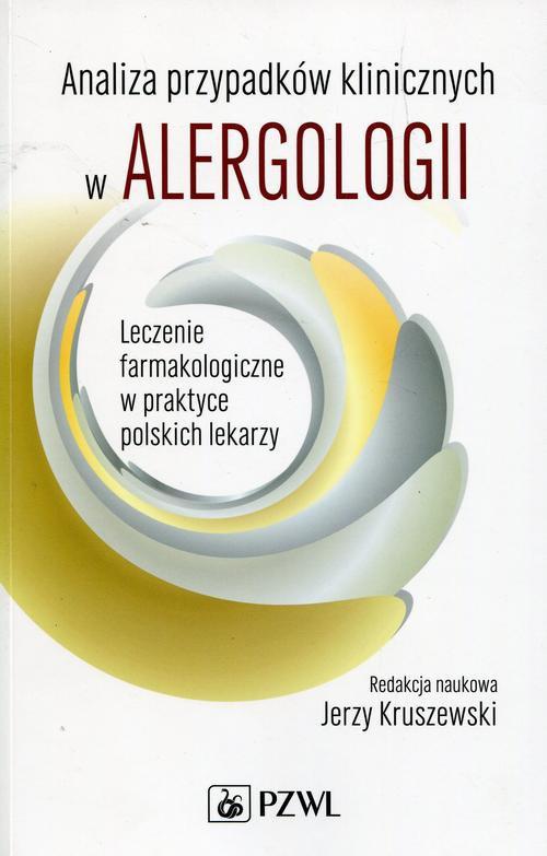 Analiza przypadków klinicznych w alergologii - Ebook (Książka EPUB) do pobrania w formacie EPUB