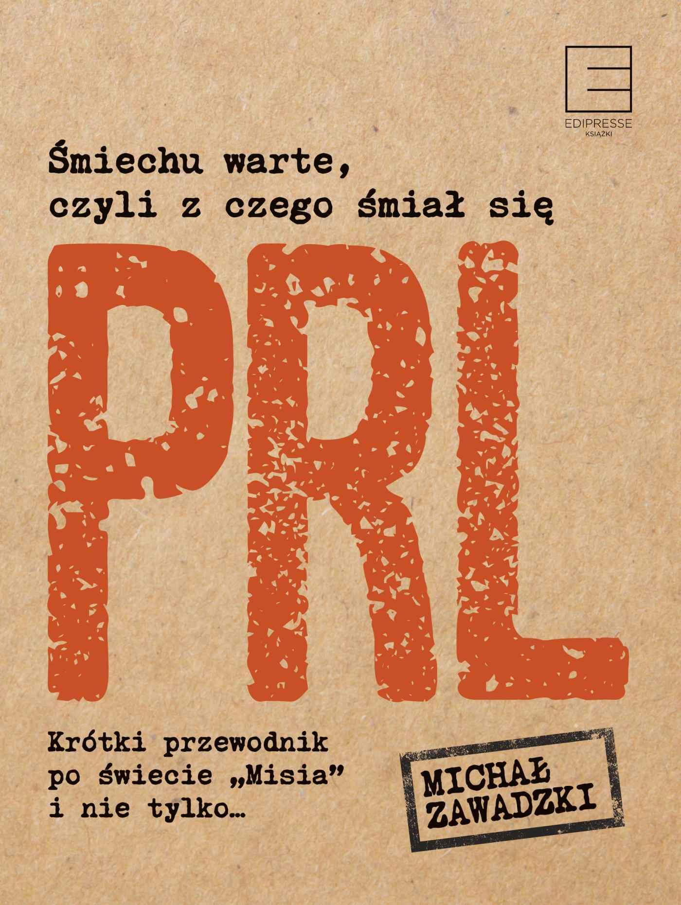 Śmiechu warte, czyli z czego śmiał się PRL - Ebook (Książka EPUB) do pobrania w formacie EPUB