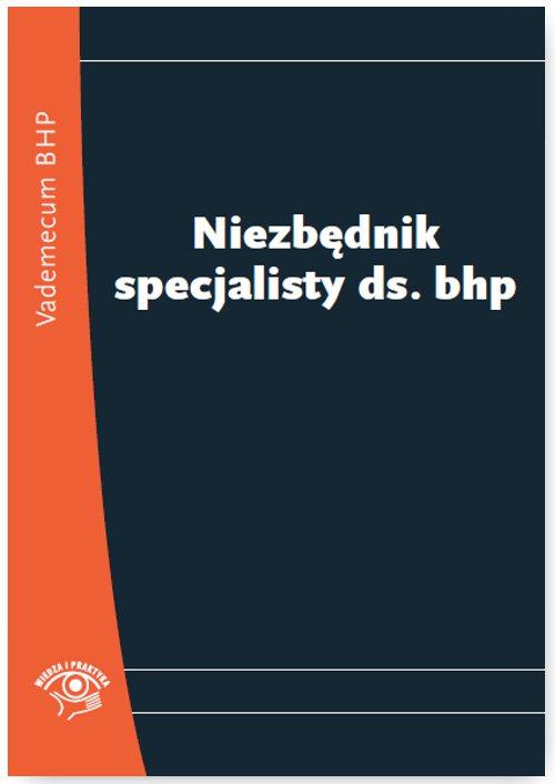 Niezbędnik specjalisty ds. BHP - Ebook (Książka PDF) do pobrania w formacie PDF