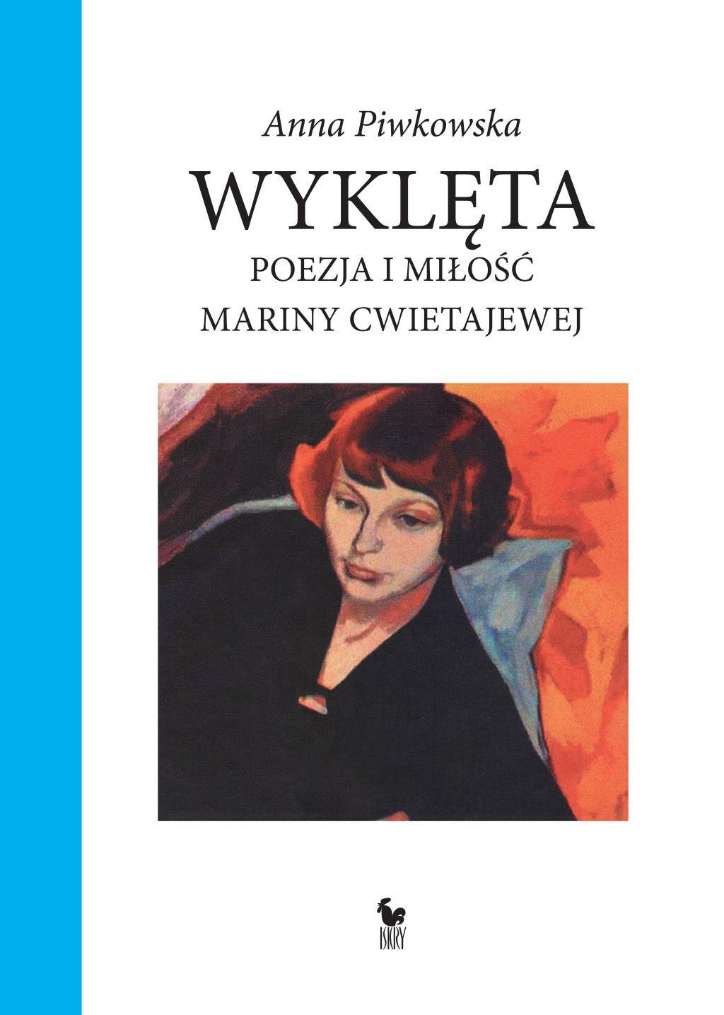 Wyklęta. Poezja i miłość Mariny Cwietajewej - Ebook (Książka EPUB) do pobrania w formacie EPUB