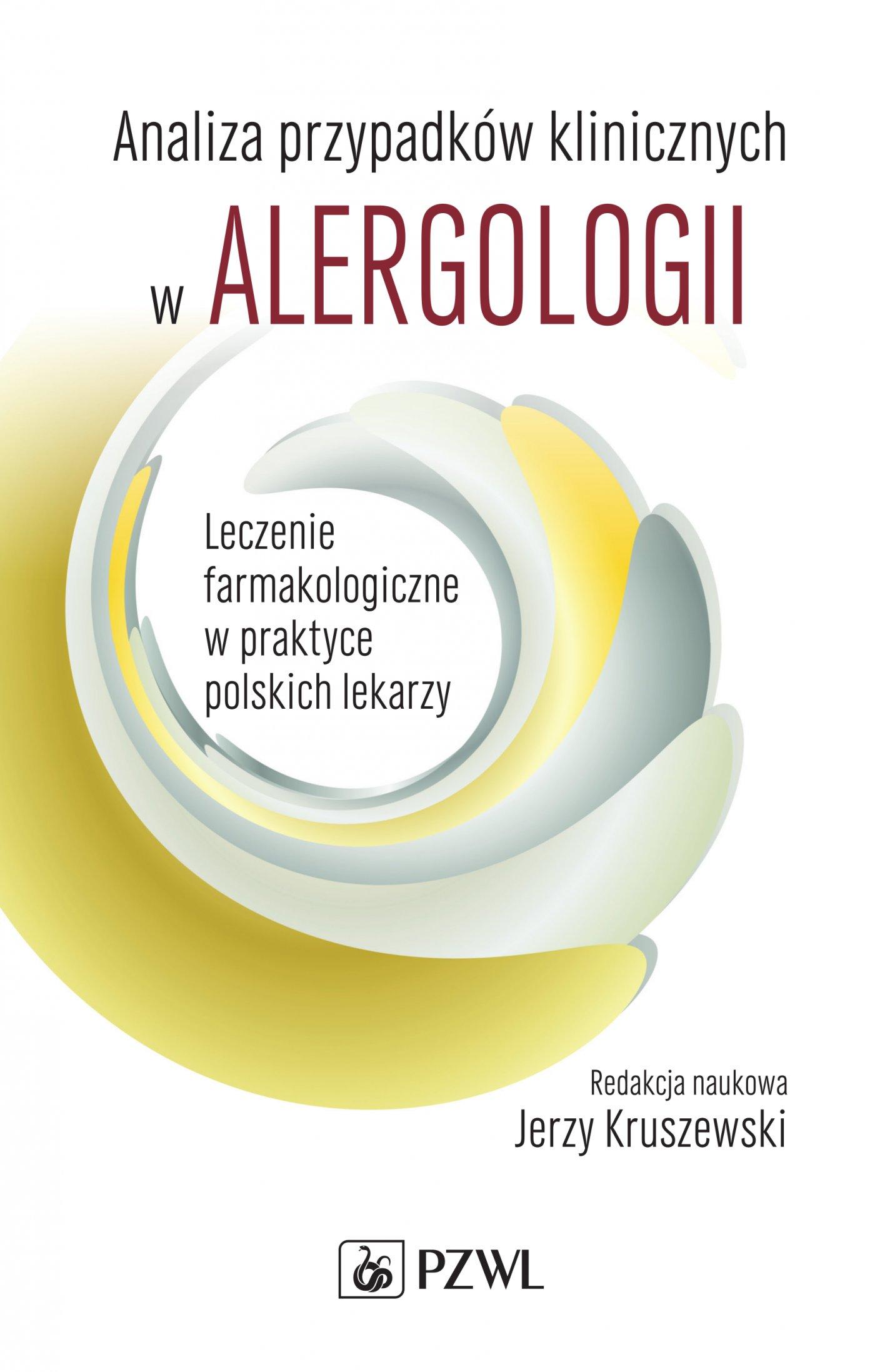 Analiza przypadków klinicznych w alergologii - Ebook (Książka na Kindle) do pobrania w formacie MOBI