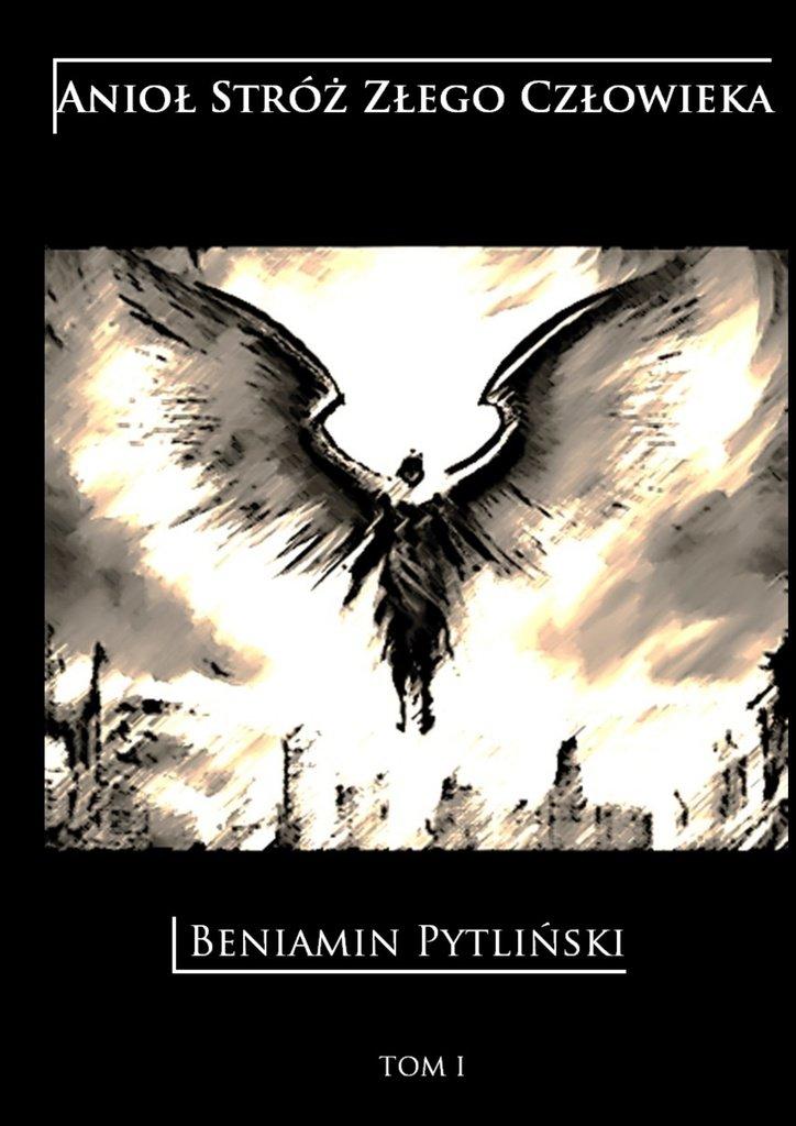 Anioł stróż złego człowieka - Ebook (Książka EPUB) do pobrania w formacie EPUB