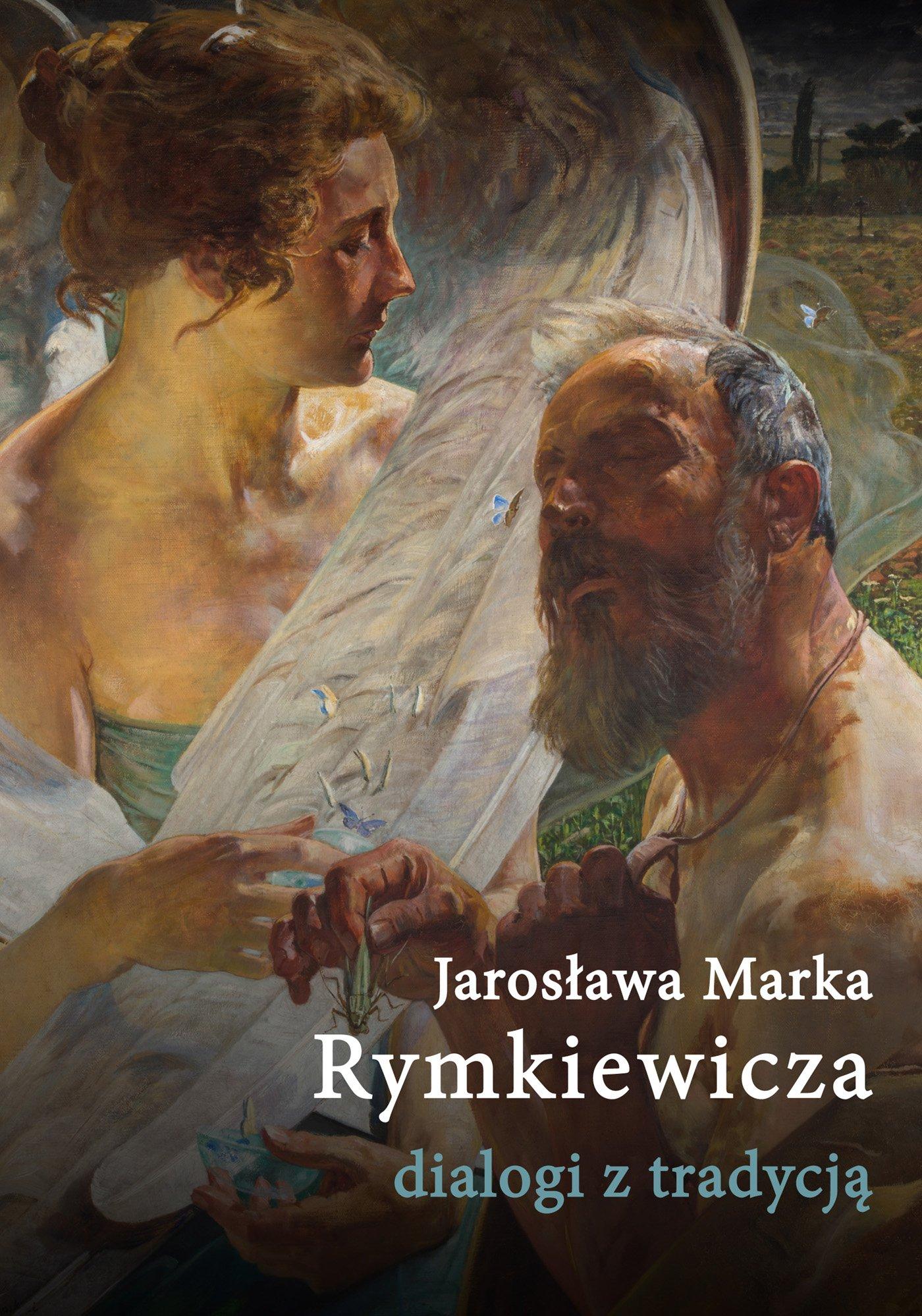 Jarosława Marka Rymkiewicza dialogi z tradycją - Ebook (Książka EPUB) do pobrania w formacie EPUB