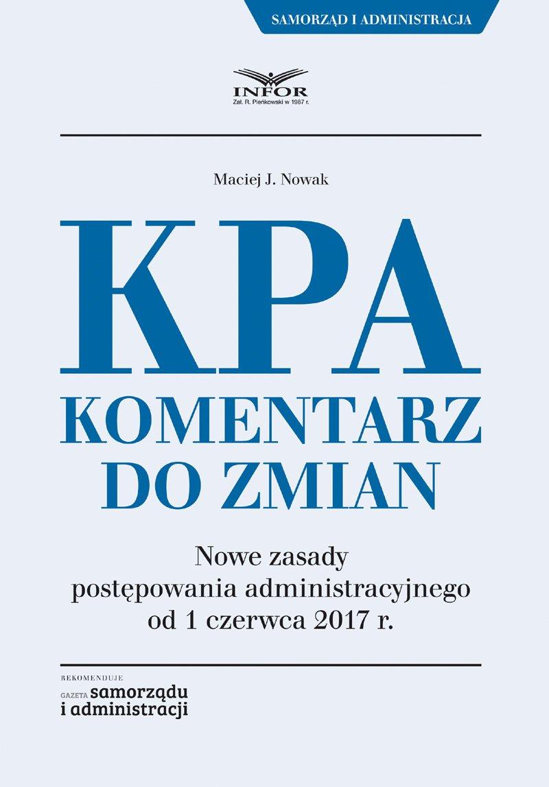 KPA. Komentarz do zmian - Ebook (Książka PDF) do pobrania w formacie PDF