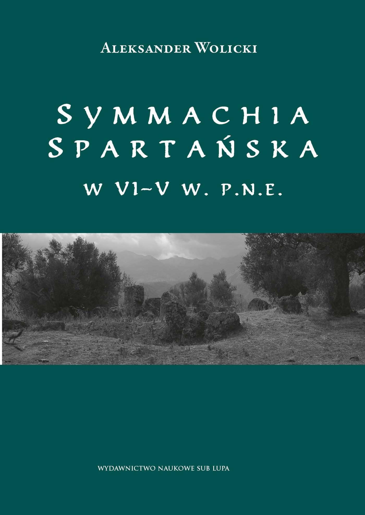 Symmachia spartańska w VI–V w. p.n.e. - Ebook (Książka PDF) do pobrania w formacie PDF