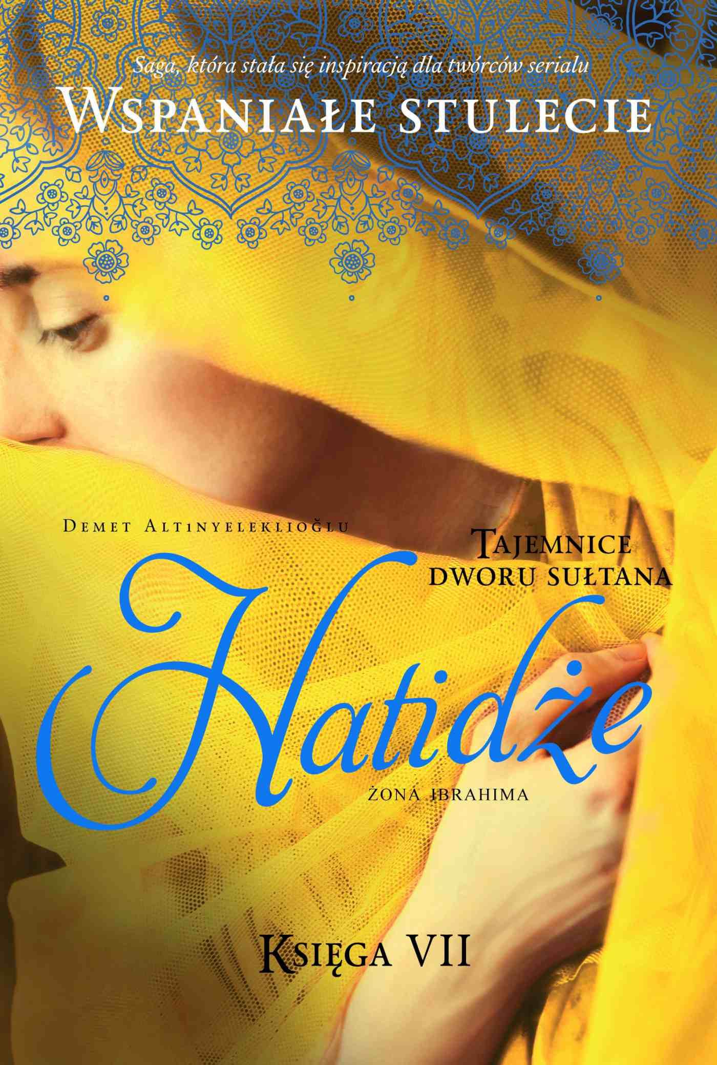 Tajemnice dworu sułtana. Hatidże. Księga 7 - Ebook (Książka na Kindle) do pobrania w formacie MOBI
