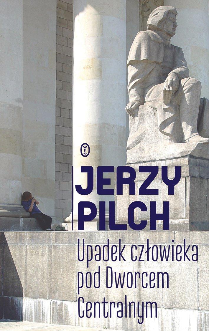 Upadek człowieka pod Dworcem Centralnym - Ebook (Książka EPUB) do pobrania w formacie EPUB