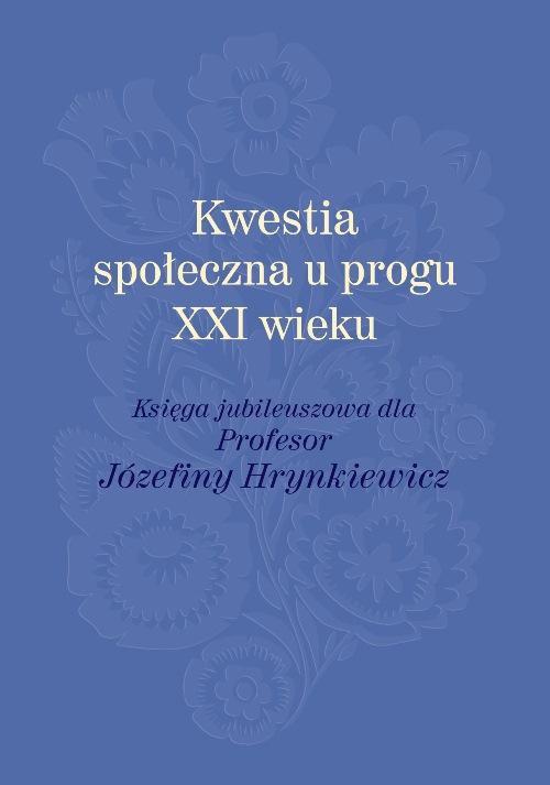Kwestia społeczna u progu XXI wieku - Ebook (Książka PDF) do pobrania w formacie PDF