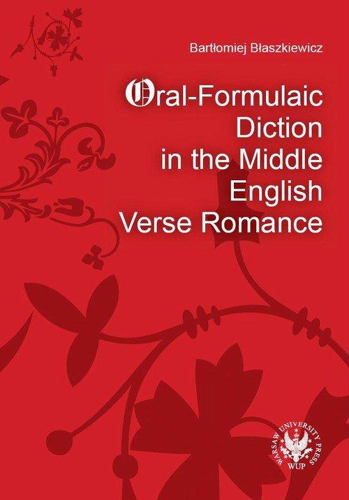 Oral-Formulaic Diction in the Middle English Verse Romance - Ebook (Książka PDF) do pobrania w formacie PDF