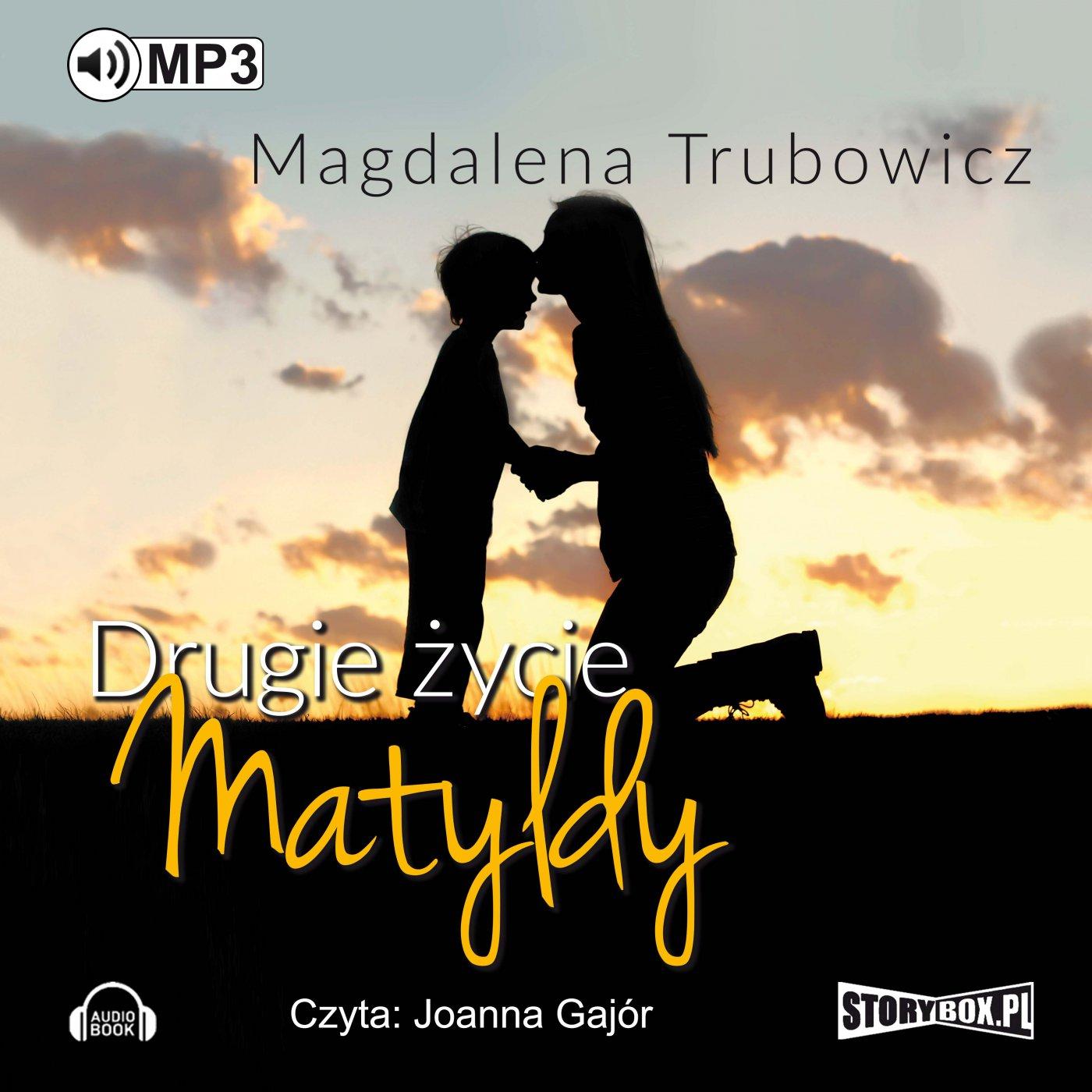 Drugie życie Matyldy - Audiobook (Książka audio MP3) do pobrania w całości w archiwum ZIP