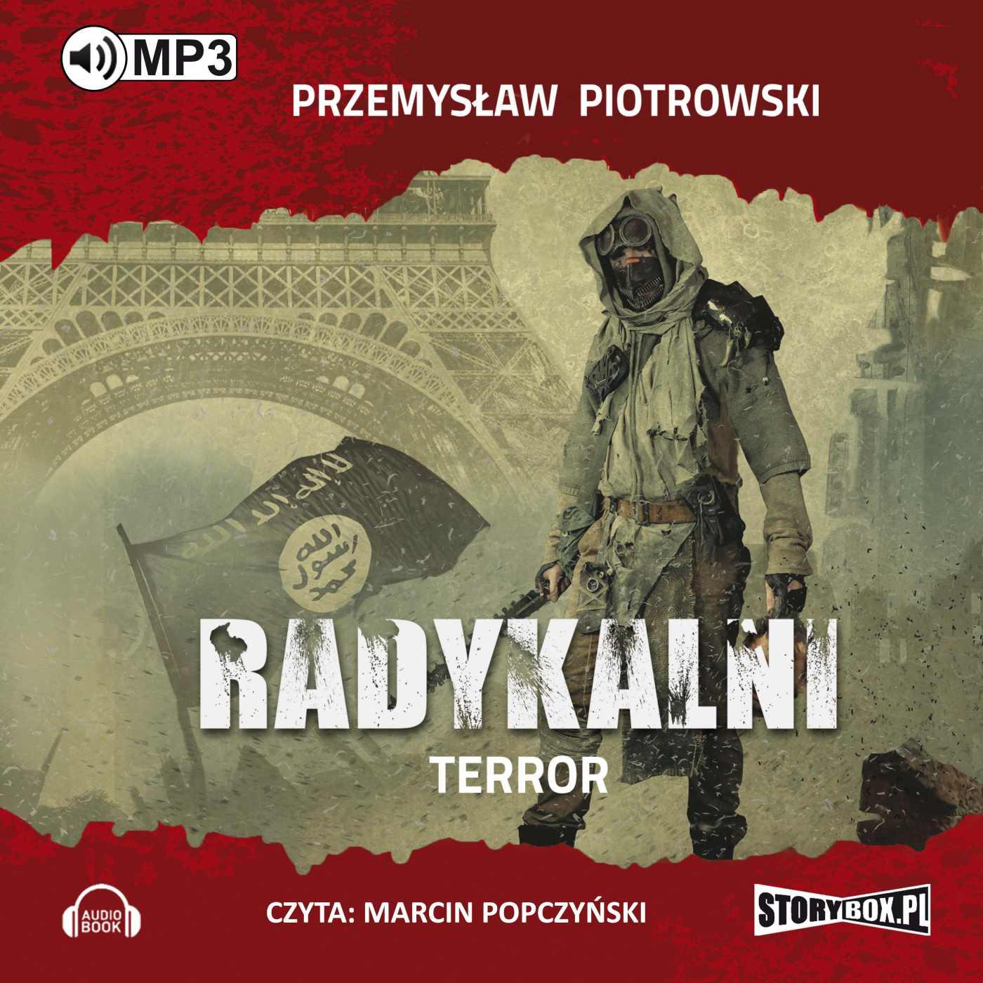 Radykalni. Terror - Audiobook (Książka audio MP3) do pobrania w całości w archiwum ZIP