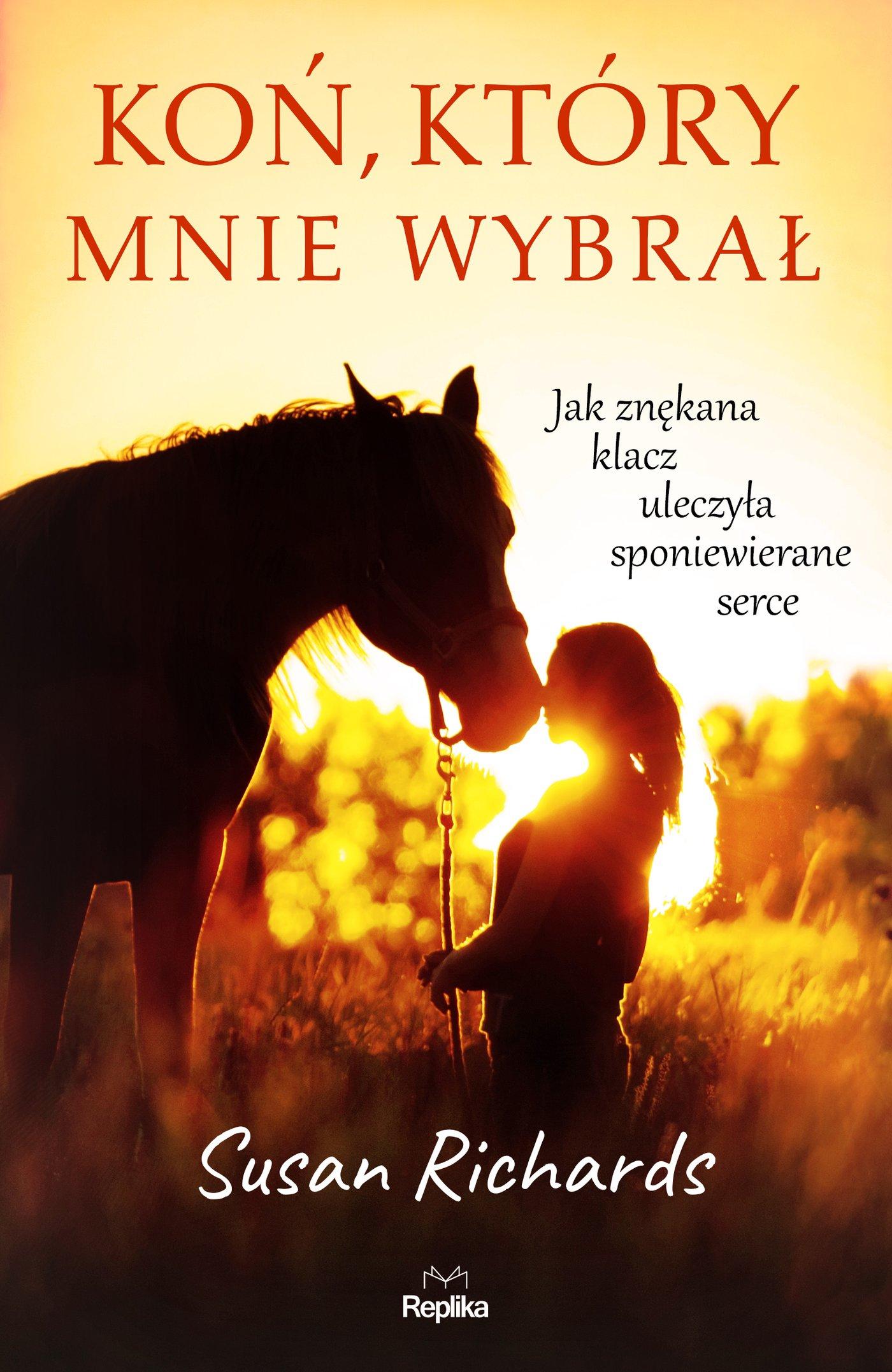 Koń, który mnie wybrał - Ebook (Książka na Kindle) do pobrania w formacie MOBI