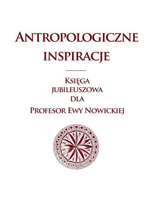 Antropologiczne inspiracje - Ebook (Książka PDF) do pobrania w formacie PDF
