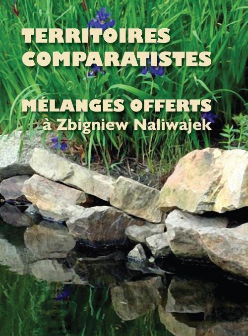 Territoires comparatistes Melanges offerts a Zbigniew Naliwajek - Ebook (Książka PDF) do pobrania w formacie PDF
