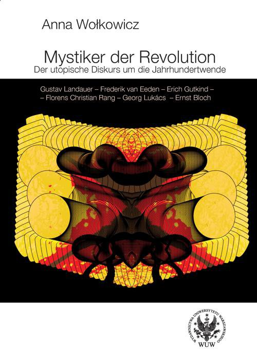 Mystiker der Revolution. Der utopische Diskurs um die Jahrhundertwende - Ebook (Książka PDF) do pobrania w formacie PDF