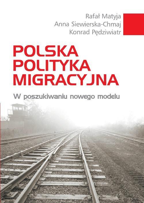 Polska polityka migracyjna - Ebook (Książka PDF) do pobrania w formacie PDF
