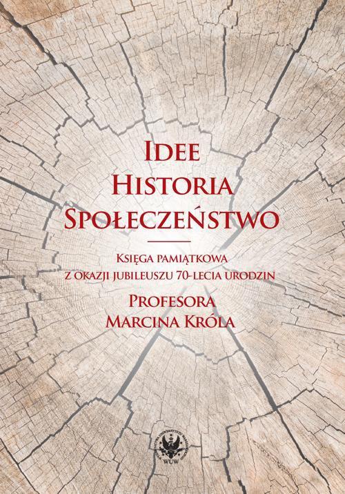 Idee, historia, społeczeństwo - Ebook (Książka PDF) do pobrania w formacie PDF